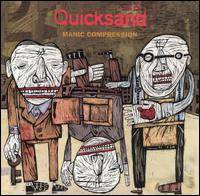 Quicksand : Manic Compression